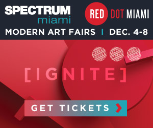 Attend Spectrum & Red Dot Miami
